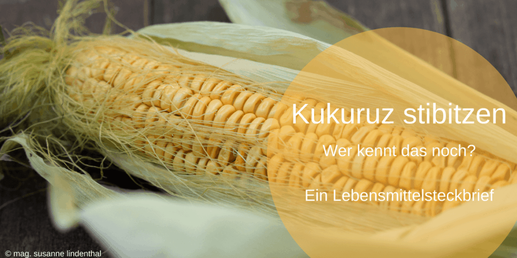 Kukuruz oder Mais stibitzen