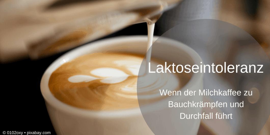 Wenn der Milchkaffee zu Bauchkrämpfen und Durchfall führt - Laktoseintoleranz