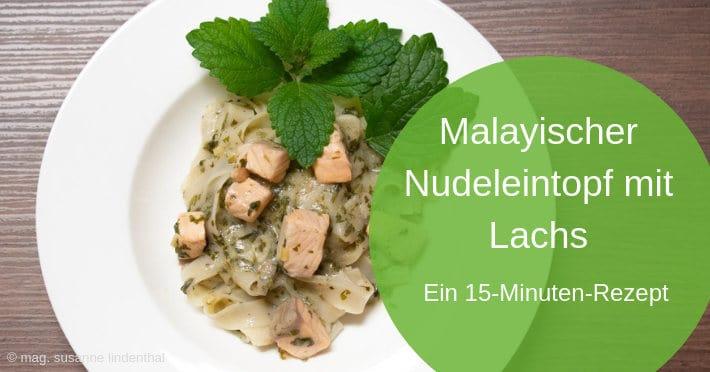 Malayischer Nudeleintopf mit Lachs wie Laksa