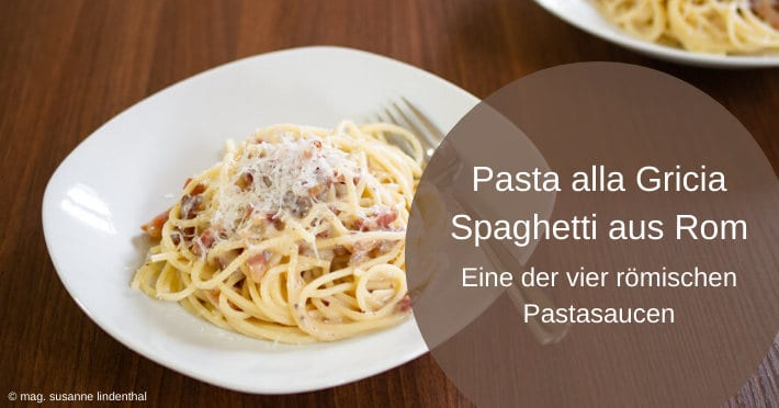 Pasta-alla-Gricia-oder-Spaghetti-aus-Rom-Titel